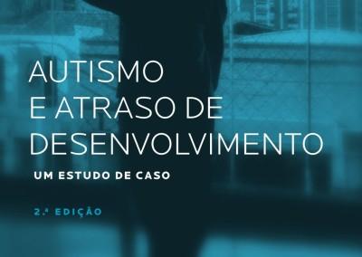 2ª Edição - Autismo e Atraso de Desenvolvimento
