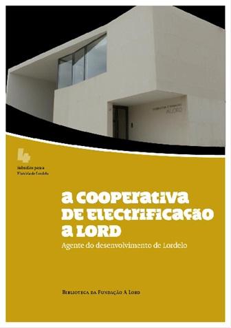 A cooperativa de Electrificação A LORD