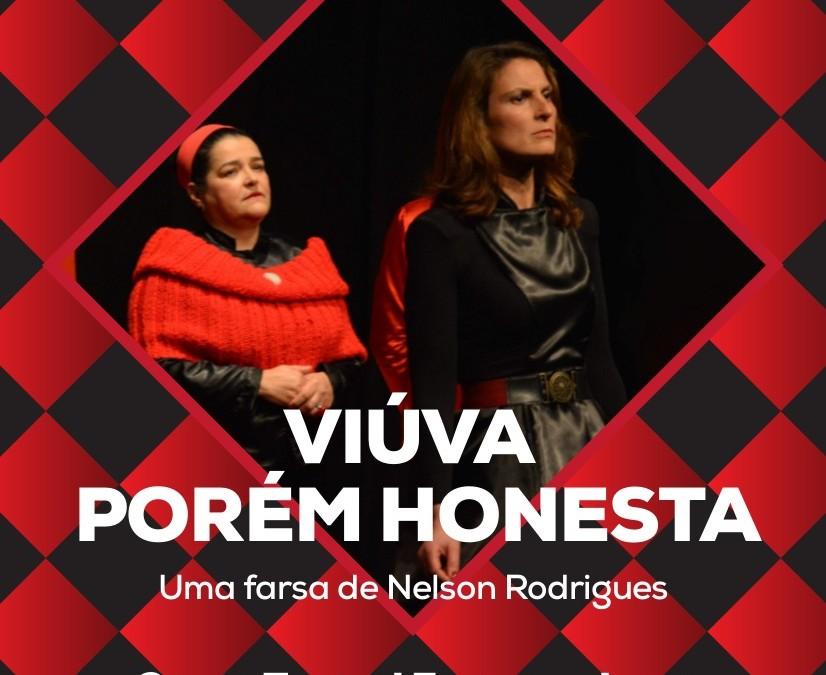 Teatro | Viúva, Porém Honesta | 18 Novembro