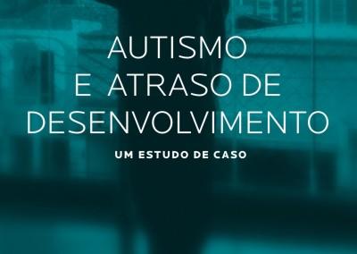 Autismo e Atraso de Desenvolvimento