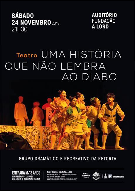 Teatro | UMA HISTÓRIA QUE NÃO LEMBRA AO DIABO | 24 novembro