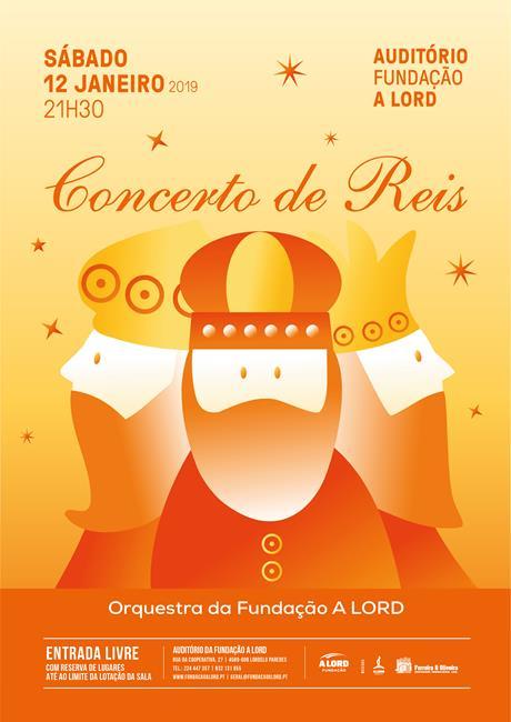 Orquestra da Fundação A LORD | CONCERTO DE REIS | 12 janeiro
