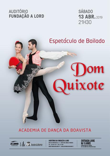 Espetáculo de Bailado | DOM QUIXOTE | 13 abril 2019