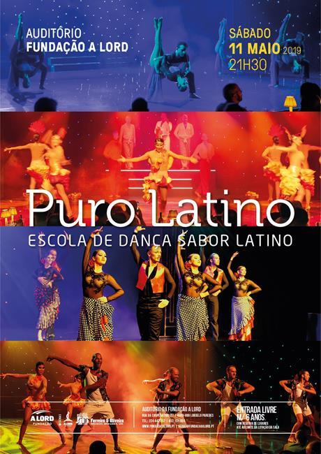 Espetáculo de Dança | PURO LATINO | 11 maio 2019