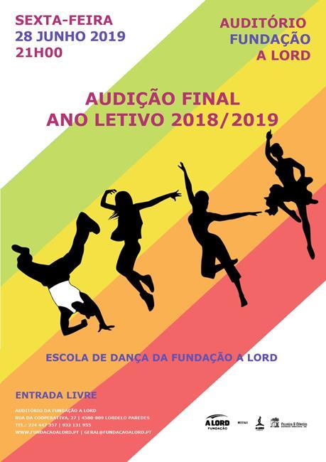 Escola de Dança | AUDIÇÃO FINAL ANO LETIVO 2018/2019 | 28 junho 2019