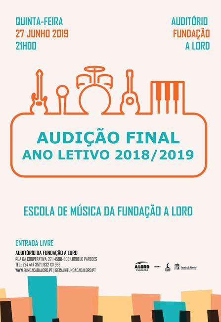 Escola de Música | AUDIÇÃO FINAL ANO LETIVO 2018/2019 | 27 junho 2019