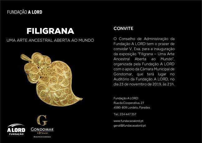 Inauguração de exposição | FILIGRANA – UMA ARTE ANCESTRAL ABERTA AO MUNDO | 23 novembro 2019