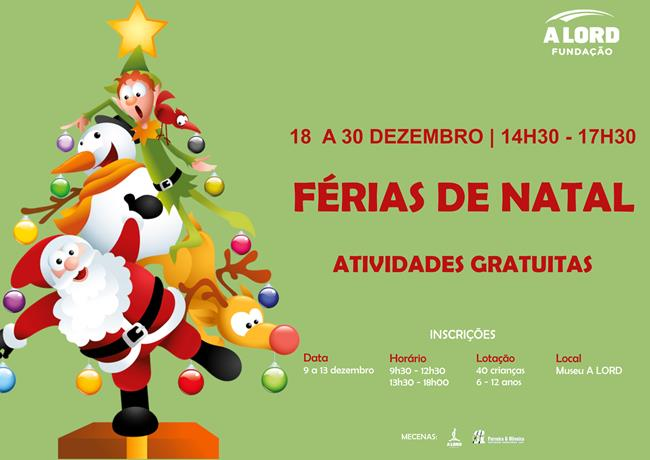 Inscrições | FÉRIAS DE NATAL | 9 a 13 dezembro 2019