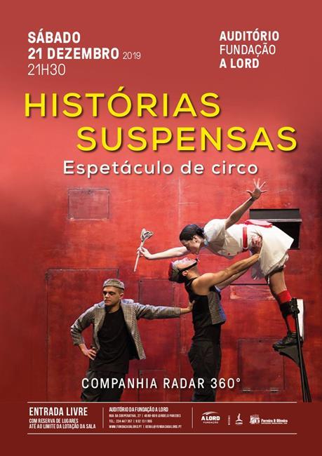 Espetáculo de circo | HISTÓRIAS SUSPENSAS | 21 dezembro 2019