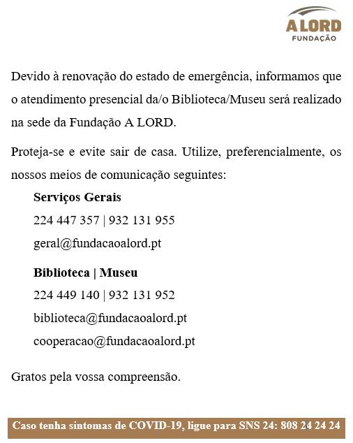 Aviso | ATENDIMENTO DA BIBLIOTECA/MUSEU DA FUNDAÇÃO A LORD